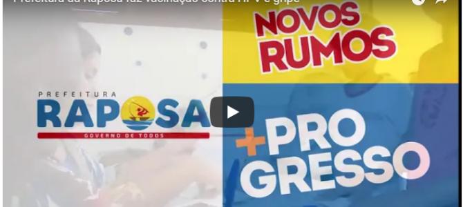VÍDEO: Prefeitura da Raposa faz vacinação contra HPV e gripe nas escolas