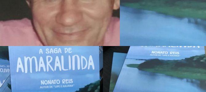 FEIRA DO LIVRO: Escritor Nonato Reis lança 'A saga de Amaralinda', neste sábado (24) à noite